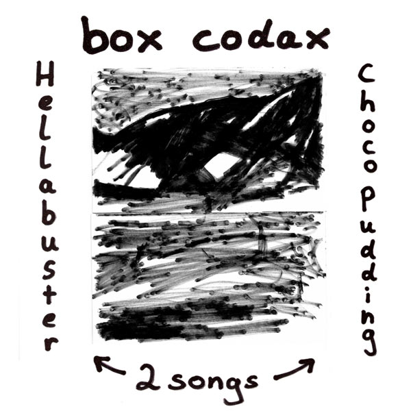 New Single Hellabuster / Choco Pudding of forthcoming album Hellabuster by Box Codax